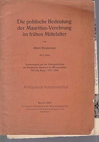 9783111109480: Die Politische Bedeutung Der Mauritius-Verehrung Im Fruhen Mittelalter