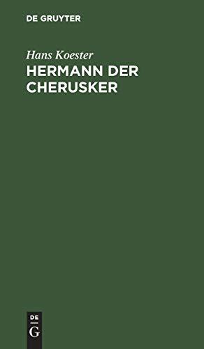9783111123394: Hermann Der Cherusker: Dramatisches Gedicht in Zwei Theilen