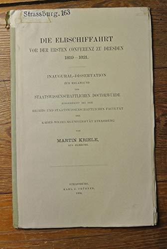 9783111127477: Die Elbschiffahrt VOR Der Ersten Conferenz Zu Dresden 1819-1821 ...