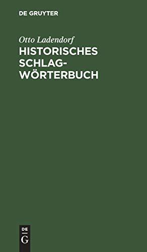 9783111130019: Historisches Schlagworterbuch: Ein Versuch