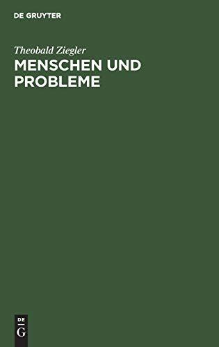 9783111144375: Menschen Und Probleme: Reden, Vortr GE Und Aufs Tze