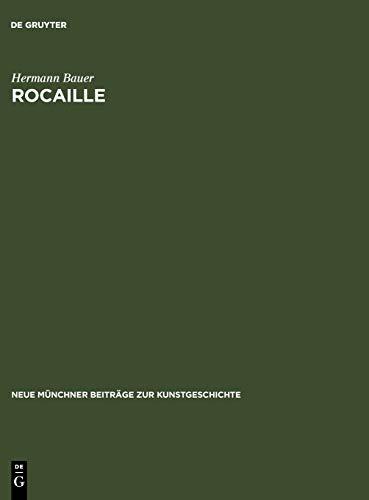9783111163772: Rocaille: zur Herkunft und zum Wesen eines Ornament-Motivs (Neue M Nchner Beitr GE Zur Kunstgeschichte)