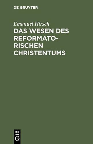 9783111180571: Das Wesen des reformatorischen Christentums