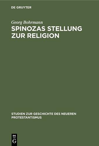 9783111186832: Spinozas Stellung Zur Religion: Eine Untersuchung Auf Der Grundlage Des Theologisch-Politischen Traktats