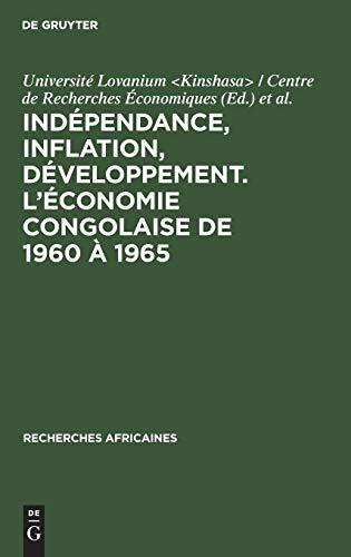9783111189840: Independance, Inflation, Developpement. L'Economie Congolaise de 1960 a 1965