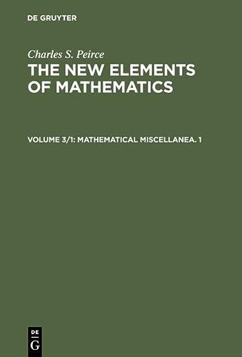 Mathematical Miscellanea. 1: Charles S. Peirce