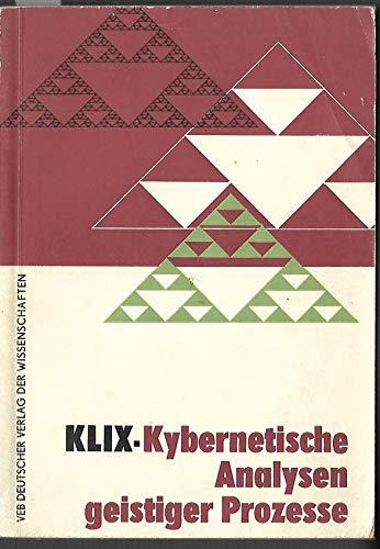 9783111205694: Kybernetische Analysen Geistiger Prozesse: Neue Ergebnisse Kybernetisch-Psychologischer Forschungen (German Edition)