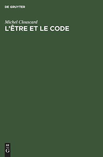 9783111269344: L' Tre Et Le Code: Le Proc S de Production D'Un Ensemse PR Capitaliste (French Edition)