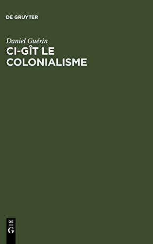 9783111270296: Ci-gît le colonialisme (French Edition)