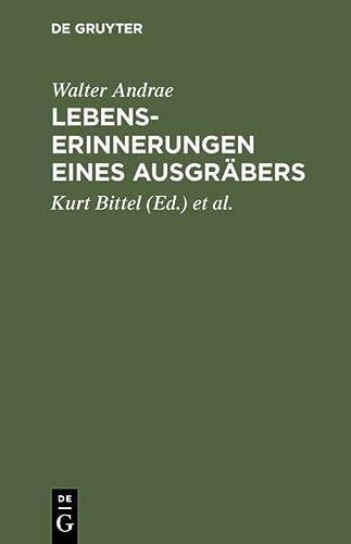 9783111280578: Lebenserinnerungen Eines Ausgrabers (German Edition)