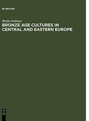 9783111283418: Bronze Age Cultures in Central and Eastern Europe