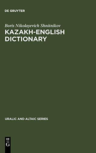 Kazakh-English dictionary (Uralic and Altaic): Boris Nikolayevich Shnitnikov