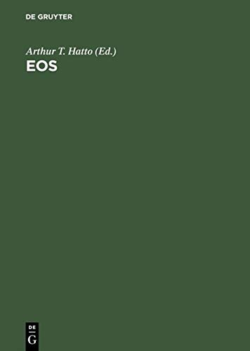 9783111314839: Eos: An enquiry into the theme of lovers' meetings and partings at dawn in poetry