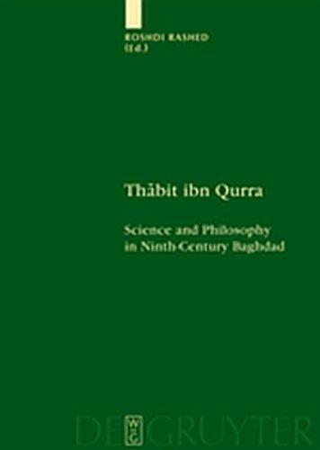 9783111732923: Thabit Ibn Qurra: Science and Philosophy in Ninth-Century Baghdad (Scientia Graeco-Arabica)
