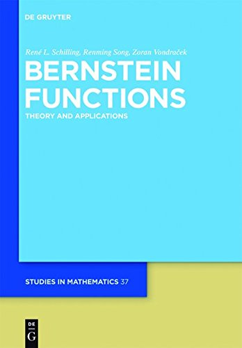 9783111733500: Bernstein Functions: Theory and Applications (de Gruyter Studies in Mathematics)