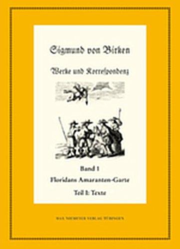 9783111733586: Floridans Amaranten-Garte: Teil 1: Text. Teil 2: Kommentar (Neudrucke Deutscher Literaturwerke. N. F.)