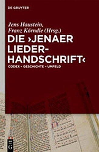 9783111734354: Die 'Jenaer Liederhandschrift': Codex - Geschichte - Umfeld