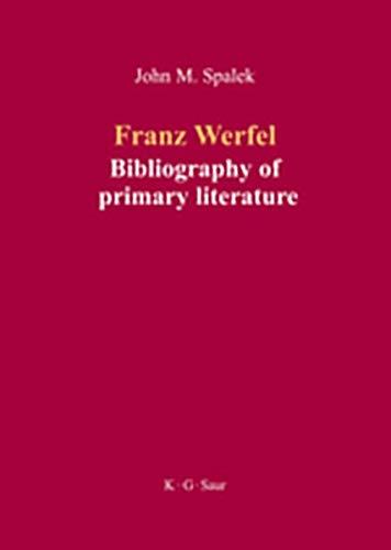 9783111734439: Franz Werfel: Bibliography of German Editions