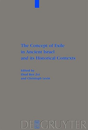9783111734798: The Concept of Exile in Ancient Israel and Its Historical Contexts (Beihefte Zur Zeitschrift F R die Alttestamentliche Wissensch)