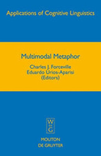 9783111734880: Multimodal Metaphor (Applications of Cognitive Linguistics [Acl])