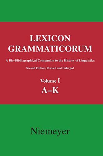 9783111737300: Lexicon Grammaticorum: A Bio-Bibliographical Companion to the History of Linguistics