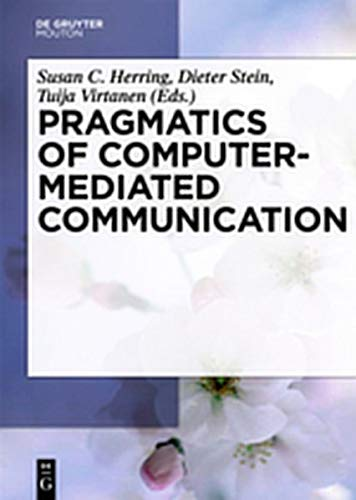 9783111738635: Pragmatics of Computer-Mediated Communication (Handbooks of Pragmatics [HOPS])