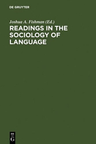 9783111743639: Readings in the Sociology of Language