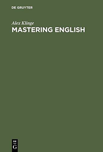 9783111743912: Mastering English: A Student's Workbook and Guide