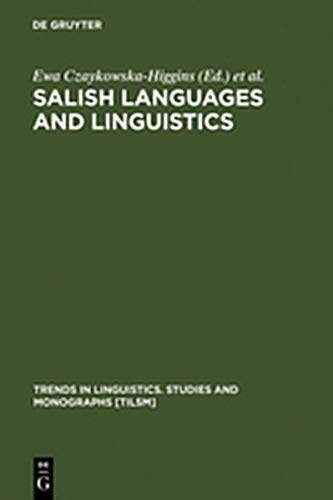 9783111744452: Salish Languages and Linguistics: Theoretical and Descriptive Perspectives