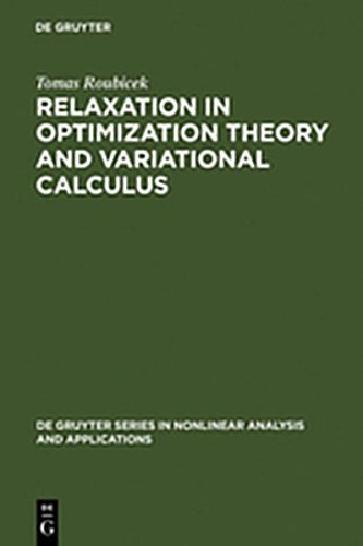 9783111745176: Relaxation in Optimization Theory and Variational Calculus (de Gruyter Series In Nonlinear Analysis And Applications)