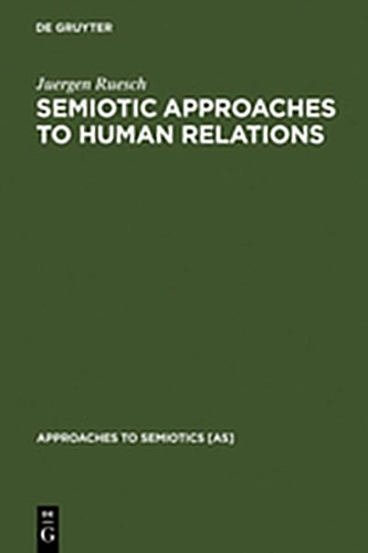 9783111746500: Semiotic Approaches to Human Relations (Approaches to Semiotics [AS])