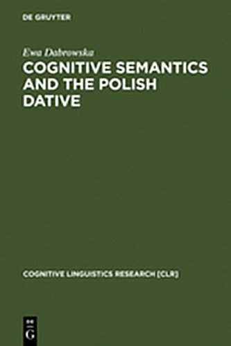 9783111746951: Cognitive Semantics and the Polish Dative