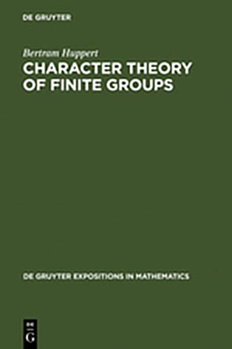 9783111746999: Character Theory of Finite Groups (De Gruyter Expositions in Mathematics)