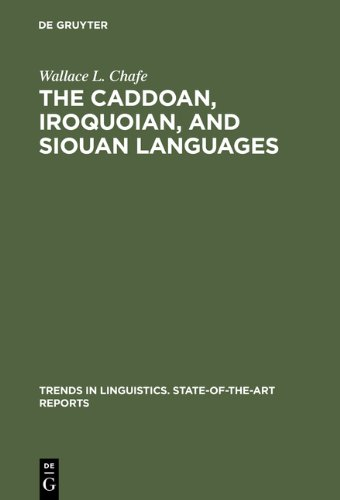 9783111749013: The Caddoan, Iroquoian, and Siouan Languages (Trends in Linguistics. State-of-the-Art Reports)
