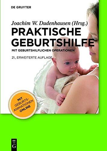9783111750392: Praktische Geburtshilfe: Mit Geburtshilflichen Operationen