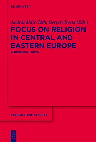 9783111754369: Focus on Religion in Central and Eastern Europe: A Regional View (Religion and Society)