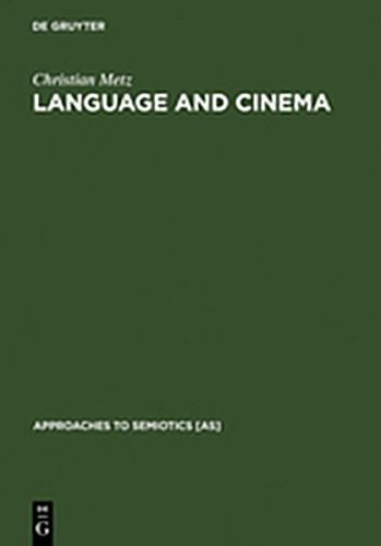 9783111754680: Language and Cinema (Approaches to Semiotics [As])
