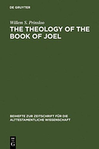 9783111760155: The Theology of the Book of Joel (Beihefte Zur Zeitschrift F R die Alttestamentliche Wissensch)