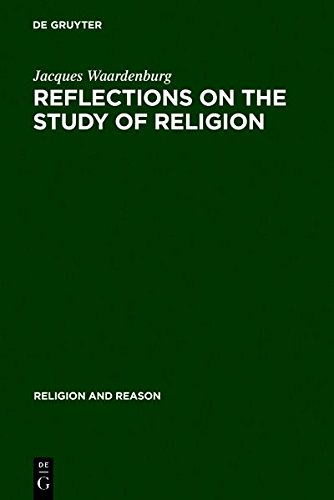 9783111766072: Reflections on the Study of Religion: Including an Essay on the Work of Gerardus Van Der Leeuw (Religion and Reason)
