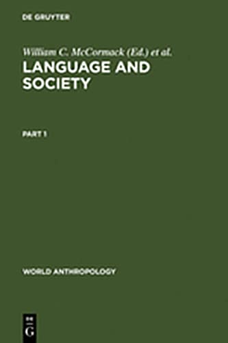 9783111766249: Language and Society: Anthropological Issues (World Anthropology)
