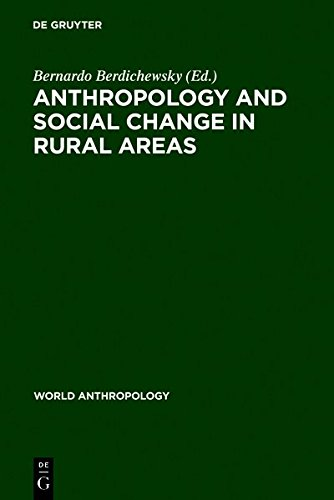 9783111766683: Anthropology and Social Change in Rural Areas