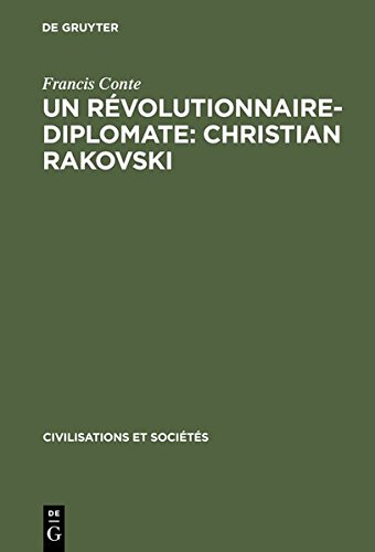 9783111766805: Un Revolutionnaire-Diplomate: Christian Rakovski: L'Union Sovietique Et L'Europe (1922-1941)
