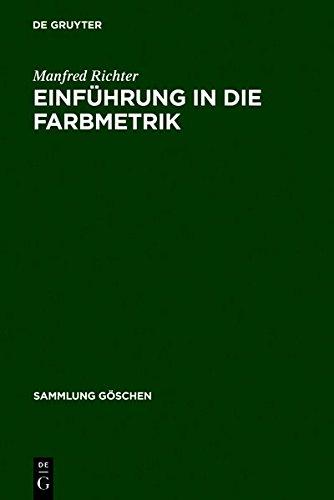9783111767062: Einf Hrung in Die Farbmetrik (Sammlung G Schen) (German Edition)