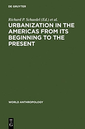 9783111767864: Urbanization in the Americas from its Beginning to the Present
