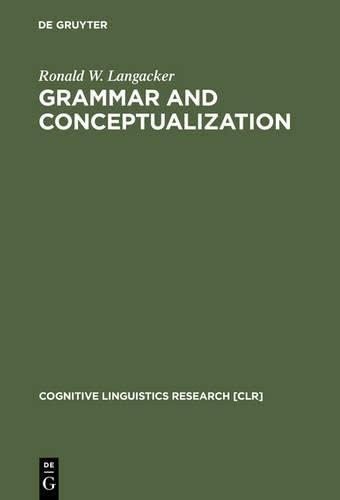 9783111767888: Grammar and Conceptualization (Cognitive Linguistics Research)