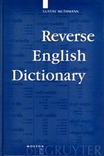 9783111770437: Reverse English Dictionary: Based on Phonological and Morphological Principles