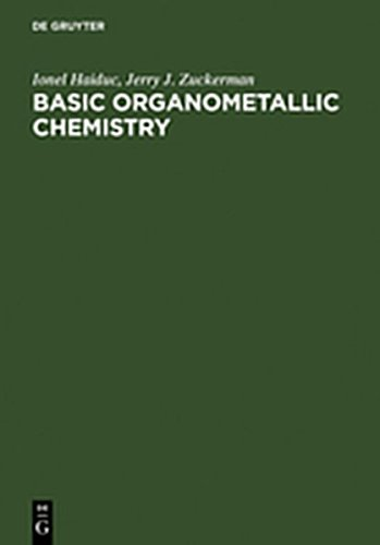 9783111770819: Basic Organometallic Chemistry: Containing Comprehensive Bibliography