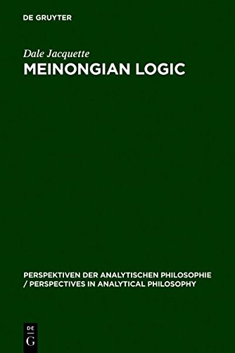 9783111772523: Meinongian Logic: The Semantics of Existence and Nonexistence (Perspektiven der Analytischen Philosophie/Perspectives in Analytical Philosophy)