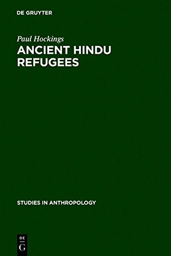 9783111773766: Ancient Hindu Refugees: Badaga Social History 1550 - 1975 (Studies in Anthropology)