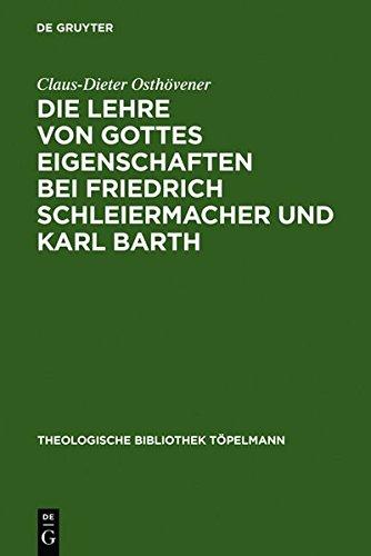 9783111774022: Die Lehre Von Gottes Eigenschaften Bei Friedrich Schleiermacher Und Karl Barth (Theologische Bibliothek T Pelmann) (German Edition)